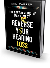 the Navajo Medicine Man Remedy That Will Reverse Your Hearing Loss